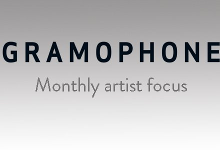Gramophone Artist of the Month