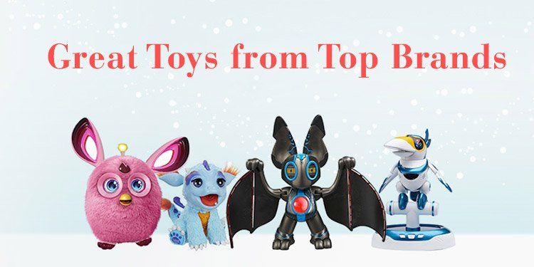 Great Toys from Top Brands