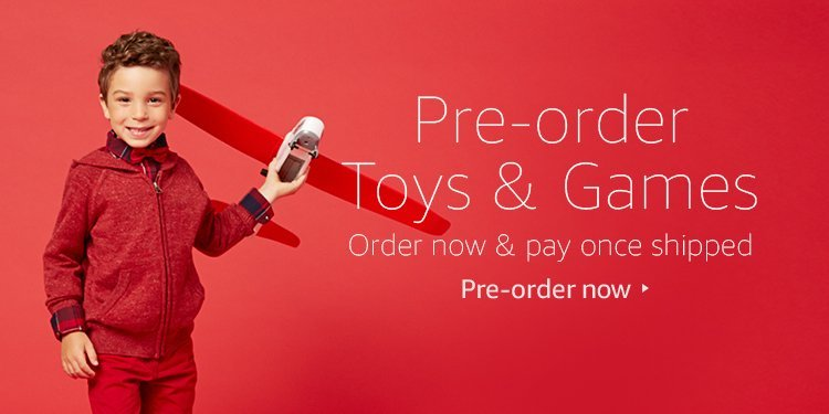 Pre-order Toys & Games