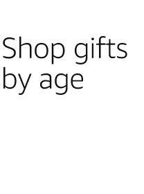 Shop gifts by age