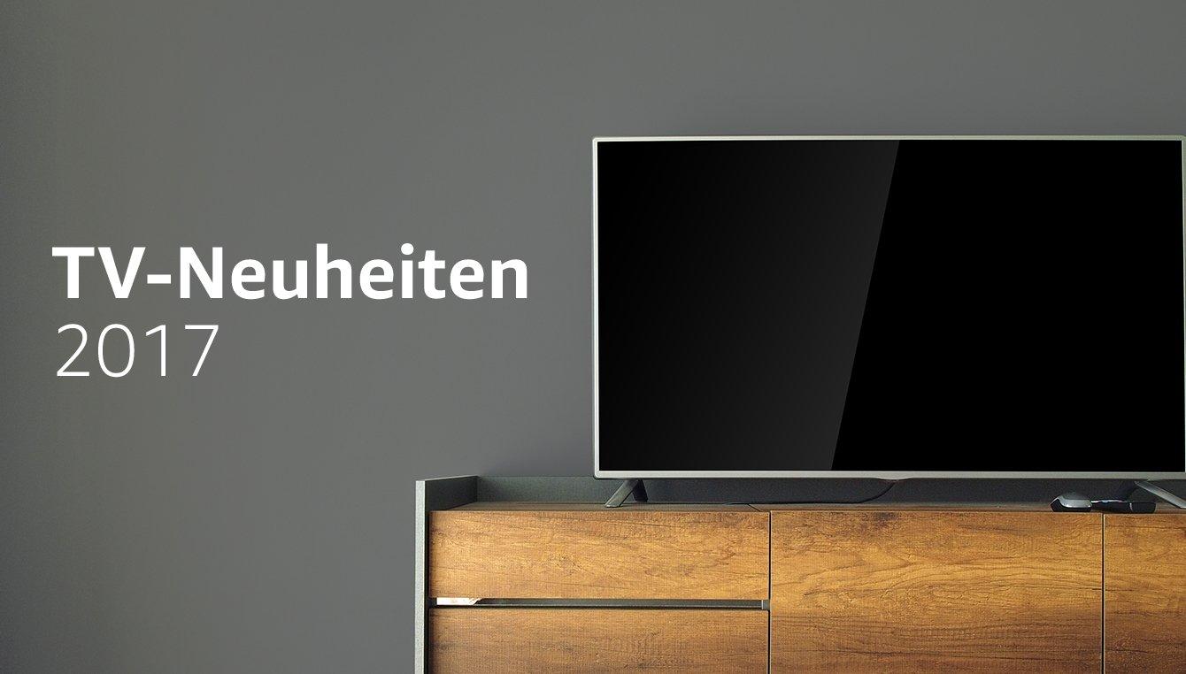 TV-Neuheiten 2017