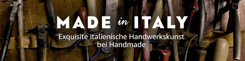 Made in Italy: Exquisite Italienische Handwerkskunst bei Handmade