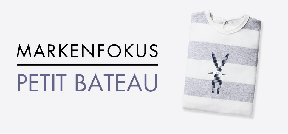 Marken Fokus: Petit Bateau