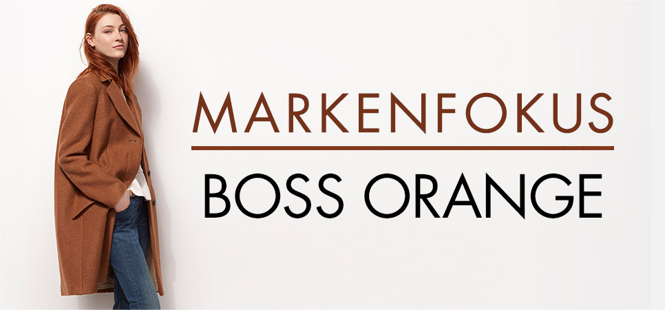 Markenfokus: Boss Orange