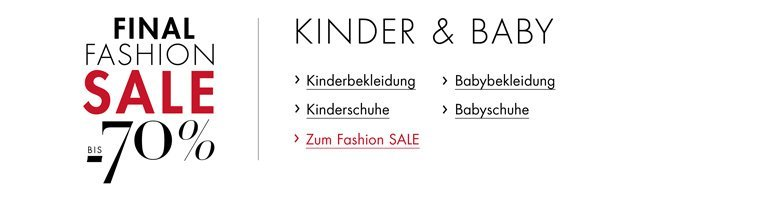 Final Fashion Sale Kinder und Baby
