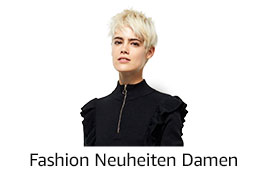 Fashion Neuheiten für Damen