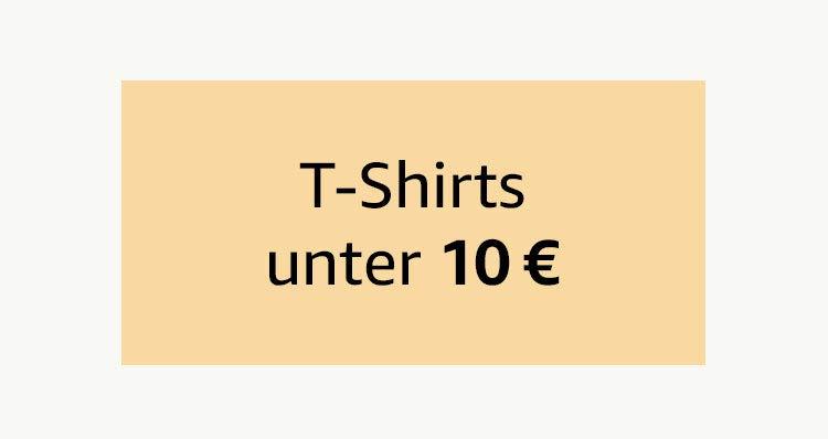 T-Shirts unter 10 €