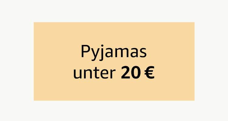Pyjamas unter 20 €