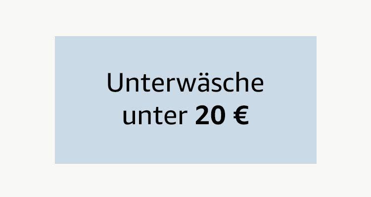 Unterwäsche für unter 20 €