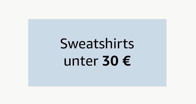 Sweatshirts unter 30 €