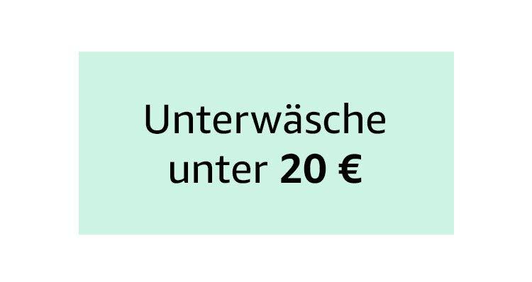 Unterwäsche unter 20 €