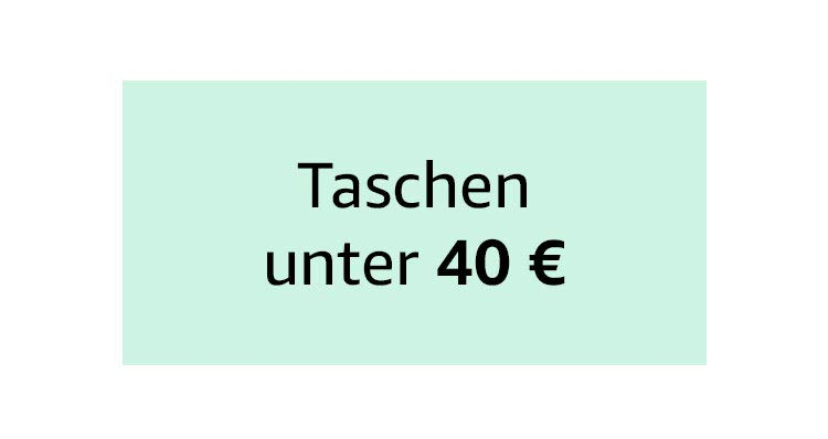 Taschen unter 40 €