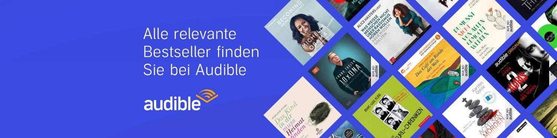 Alle relevanten Bestseller finden Sie bei Audible