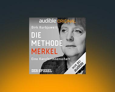 Neu bei Audible: Die Methode Merkel