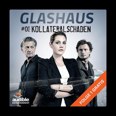 Audible – Glashaus- die neue Hörspielserie