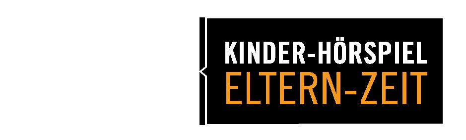 Kinder-Hörspiel Eltern-Zeit