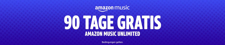 90 Tage gratis Amazon Music Unlimited Bedingungen gelten