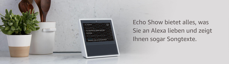 Echo Show bietet alles, was Sie an Alexa lieben und zeigt Ihnen sogar Songtexte.