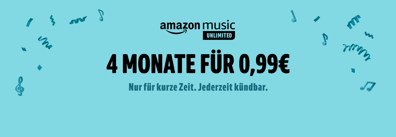Amazon Music Unlimited. 4 Monate für 0,99€. Unbegrenzter Zugang zu mehr als 50 Millionen Songs.