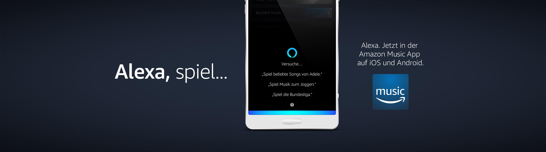 Alexa spiel...Alexa jetzt in der Amazon Music App auf iOS und Android.