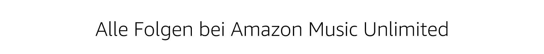 Alle Folgen bei Amazon Music Unlimited