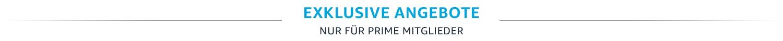 Exklusive Angebote - Nur für Prime Mitglieder
