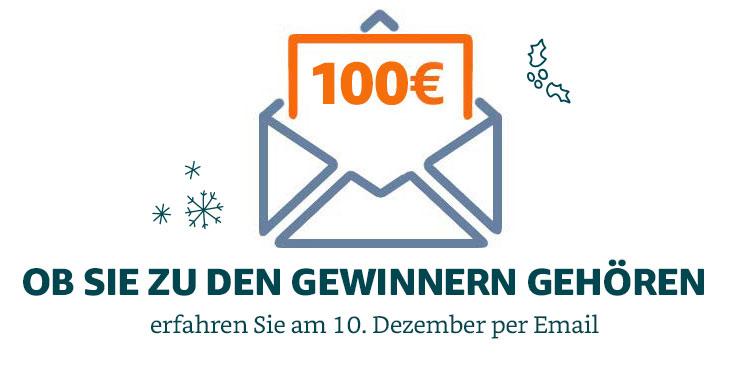 Ob Sie zu den Gewinnern gehören, erfahren Sie am 10. Dezember per Email