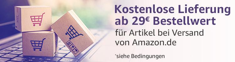 Kostenlose Lieferung ab 29 € Bestellwert für Artikel bei Versand von Amazon.de