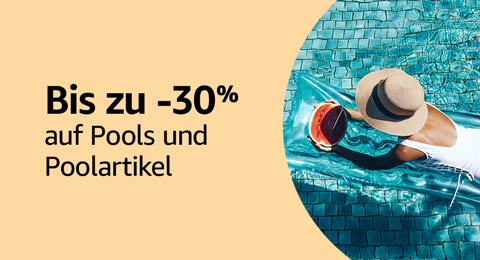 Bis zu -30% reduziert auf Pools und Poolartikel