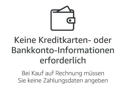 Keine Kreditkarten- oder Bankkonto-Informationen erforderlich
