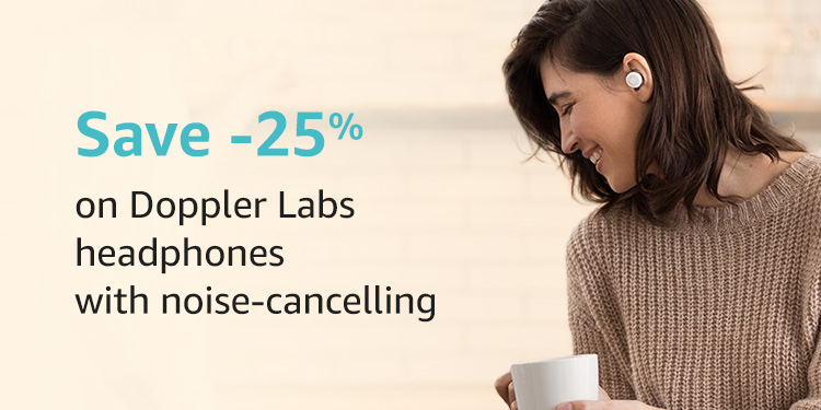Save 25% on headphones form Doppler Labs with noise-cancelling
