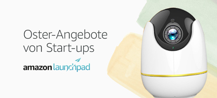 Amazon Launchpad: Oster-Angebote unserer Start-ups