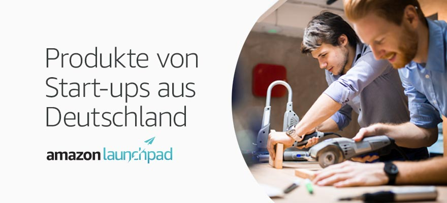Amazon Launchpad: Start-ups aus Deutschland
