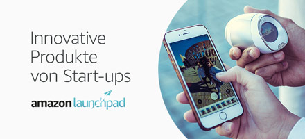 Amazon Launchpad: Innovative Produkte von Start-ups