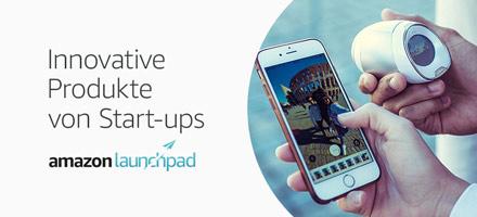 Amazon Launchpad: Innovative Produkte von Start-ups