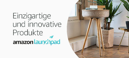 Amazon Launchpad: Einzigartige und innovative Produkte