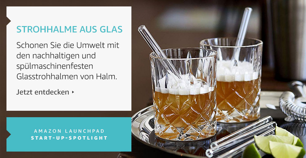 Amazon Launchpad:Strohhalme aus Glas