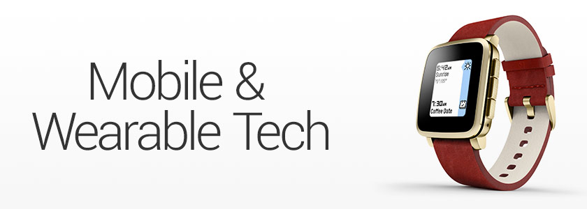 Mobile & Waearble Tech
