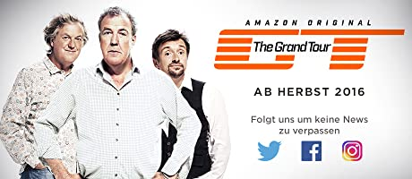 The Grand Tour, ab Herbst 2016 bei Prime