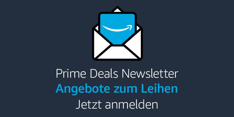 Prime Deals Newsletter: Angebote zum Leihen
