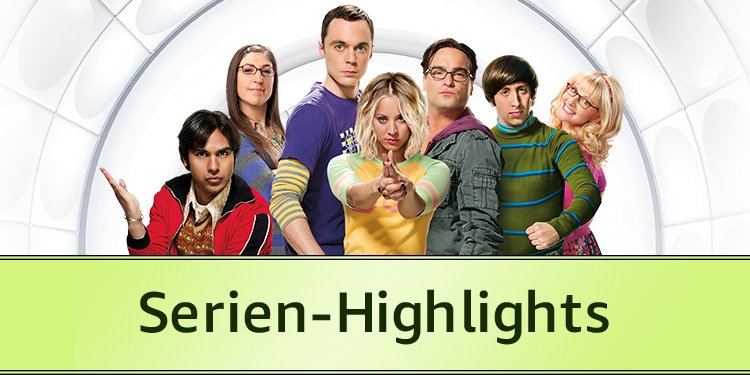 Serien-Highlights