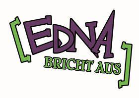 Edna bricht aus