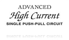 Advanced High-Current Single-Push