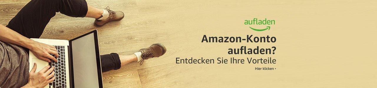 Amazon Konto aufladen - Vorteile entdecken