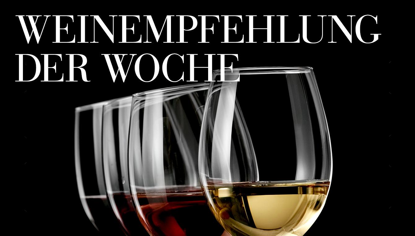 Weinempfehlung der Woche