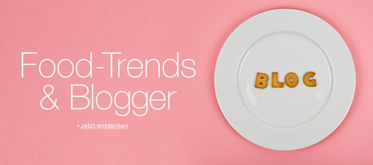 Food-Trends & Blogger