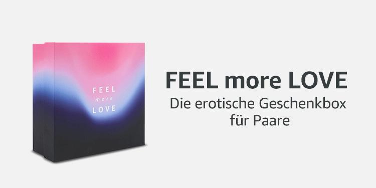Feel more Love - Die erotische Geschenkbox für Paare