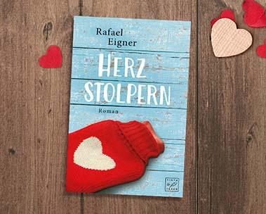 Herzstolpern : Von Nr.-1-Kindle-Bestsellerautor Rafael Eigner
