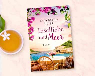 Inselliebe und Meer: Der neue Roman von Anja Saskia Beyer