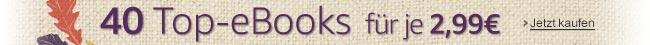 40 Top-eBooks für je 2,99 EUR
